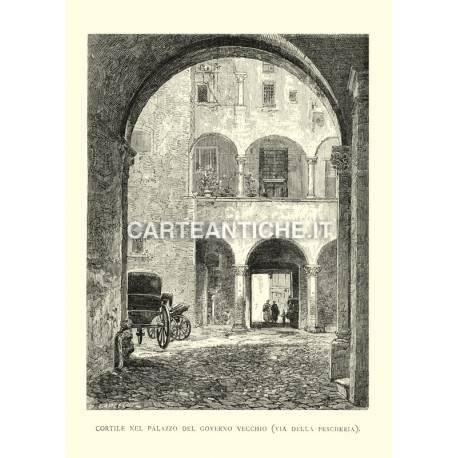 Cortile nel Palazzo del governo vecchio (via della Pescheria)