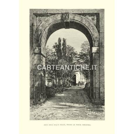 Arco dell'Acqua Felice, presso la porta Tiburtina.