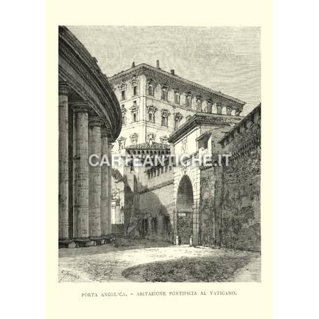 Porta Angelica - Abitazione pontificia al Vaticano.