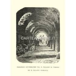 Passaggio sotterraneo tra il palazzo Tiberio e il palazzo pubblico