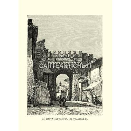 La Porta Settimiana, in Trastevere.